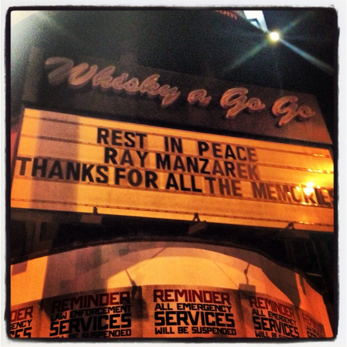 This is the Whisky A Go Go right now. The lights have been shut off for 10 minutes in Ray's honor.... RIP