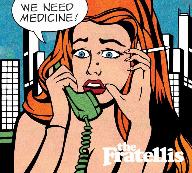 Congamag_The Fratellis - We need medicine - Portada